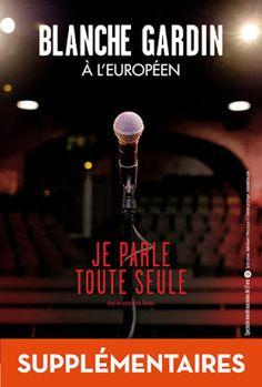 Spectacle : Je parle toute seule - Blanche Gardin à L'Européen et au Trianon pour deux dates exceptionnelles  http://www.parisladouce.com/2017/06/spectacle-je-parle-toute-seule-blanche.html