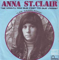 Anna St. Clair - Ne vois-tu pas que c'est toi que j'aime / Les caméléons single, 1968, Fontana. With Jean-Claude Vannier and his orchestra. #French60s #French60sPop #Yéyé #1960s #FrenchVinyl #60sVinyl