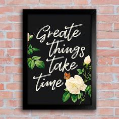 Poster Great things take time - Encadreé Posters