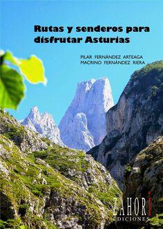 """""""Una  de las mejores formas de disfrutar Asturias es echar a andar sendero adelante"""". Búscalo en http://absys.asturias.es/cgi-abnet_Bast/abnetop?ACC=DOSEARCH&xsqf01=rutas+senderos+disfrutar+asturias+arteaga+macrino"""