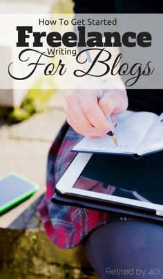 Have you ever wanted a career as a freelancer writer for blogs?  Then you need to read this: How To Get Started Freelance Writing for Blogs http://www.retiredby40blog.com/2015/07/08/how-to-get-started-freelance-writing-for-blogs/