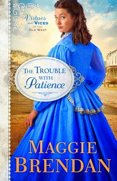 The Trouble with Patience {Maggie Brendan} | A book review #RevellReads #TingsMomBooks