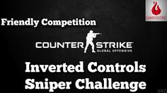 Eddie and Mags face off once again in Counter Strike: Global Offensive! This time they try to snipe each other while using inverted controls!