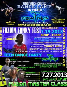 July Explosion at Fuzion Force Entertainment Academy Dance Camp, Hip Hop Dance, After School, Competition, Student, Entertaining, Flyers, Face, Ruffles