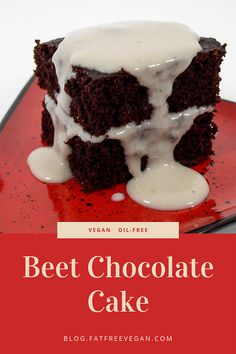 Beet Chocolate Cake: This oil-free vegan chocolate cake has no hint of the beet about it. Dark and rich-tasting, served with peanut sauce, it's a great way to get some beta carotene into your dessert. Vegan Beet Recipes, Vegan Dessert Recipes, Vegan Sweets, Whole Food Recipes, Delicious Desserts, Vegan Chocolate, Chocolate Desserts, Chocolate Cake, Healthy Cake
