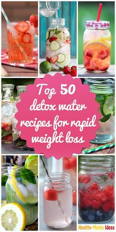 Top 50 Detox Water Recipes for Rapid loss!!!