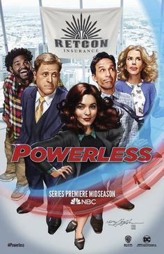 The San Diego Comic-Con poster for NBC's Powerless has been revealed and features the cast of the upcoming DC Entertainment comedy series. Comedy Series, Series Movies, Powerless Tv Show, Vanessa Hudgens, Dc Movies, Movie Tv, Tv Series 2017, Comic Book Publishers, Marvel E Dc