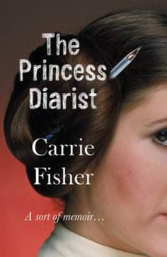 """The princess diarist"" av Carrie Fisher 'A Book that's Published in 2017'"