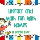 Literacy and Math Fun With Names  This is a resource full of fun, engaging name activities to do during the school year.  Over 36 pages of activitie...