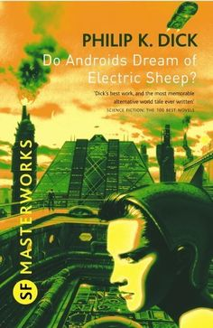Do Androids Dream of Electric Sheep? (S.F. MASTERWORKS) Philip K. Dick, http://www.amazon.co.jp/dp/B003FXCSNQ/ref=cm_sw_r_pi_dp_yj48tb1PDM7BX