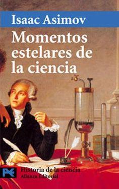 Para situar las ciencias en la historia, no se entiende la una sin la otra