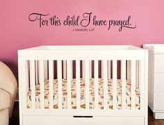 For this child I have prayed. Nursery Vinyl Wall Art Decal