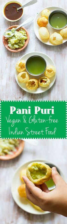 Pani Puri / Golgappa / Puchka is a popular Indian street food made by stuffing crispy dough balls with mashed potato and a spicy mint coriander water. Vegan and Gluten Free. Indian Snacks, Indian Food Recipes, Whole Food Recipes, Vegetarian Recipes, Snack Recipes, Ethnic Recipes, Vegan Snacks, Vegan Food, Vegan Meals