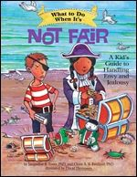 What to Do When Its Not Fair focuses on envy/jealousy and introduces kids to cognitive–behavioral therapy-based strategies that can help them understand and deal with envy (and jealousy) and self-esteem. It also includes an introduction for parents and caregivers that discusses the emotion of envy and how this book can help them help their kids.