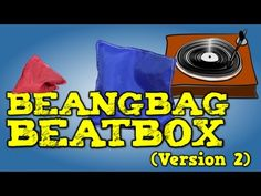 Beanbag Beatbox (Version 2)    [song for kids]
