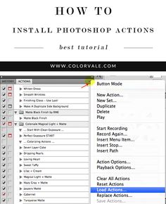 Best Tutorial on How to Install Photoshop Actions - You downloaded your actions, now what? Read how to install them in Photoshop and PS Elements 11 http://www.colorvaleactions.com/complete-guide-photoshop-actions/
