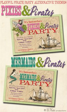 Pixies and Pirates or Mermaids and Pirates - Playful Alternatives to a Pirate Party Theme