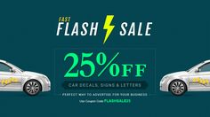 Fast Flash Sale : Use Coupon Code FLASHSALE25 and get 25% Off Car Decals, Signs & Letters Valid through May 24 -  http://www.bannerbuzz.co.uk/car-decals