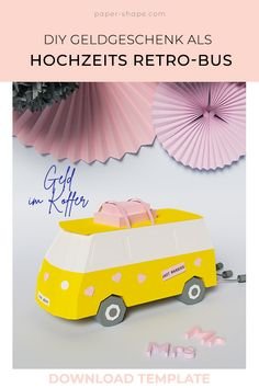 DIY wedding money gift: retro bus for fun-loving bridal couples - Retro Bus, Diy Gifts For Friends, Gifts For Him, Don D'argent, Diy Wedding, Wedding Gifts, Old School Vans, Travel Money, Couple Gifts