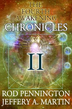 The Fourth Awakening Chronicles II by Rod Pennington on StoryFinds -99¢ #Kindle bestseller - Pulitzer Prize winning reporter Penelope Drayton Spence has been hired by two of the world's richest men to track down and interview enlightened people who may have arrived at the Fourth Awakening