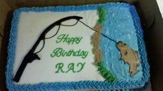 Fishing Birthday Cake - Made for a 76 year old man who loves to fish.....BC icing with fondant fishing pole and fish. TFL!!