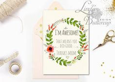 Funny Mothers day card, Mother Card, PRINTABLE Mum card, Funny Card for Mom, Mother quote, floral mum card, gift, mothers day greeting card