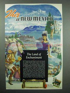 1949 New Mexico Tourism Ad - The Land of Enchantment