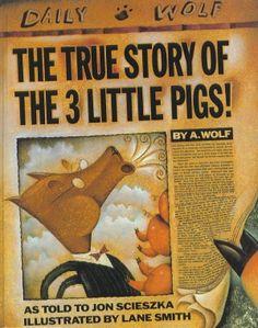 The True Story of the Three Little Pigs by Jon Scieszka   Best Grade School Books for Kids