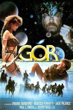 The 1987 film Gor is a science fiction film originally released to poor reviews, but the film has since garnered a cult status. The film was considered so bad that Ballantine Books refused to do a novel tie-in with the book that the movie was originally based from, Tarnsman Of Gor by John Norman. Fiction Movies, Sci Fi Movies, Horror Movies, Good Movies, Science Fiction, Art Movies, Action Movie Poster, Movie Poster Art, Action Film