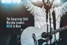 It might sound weird, but worship leaders need to know how to ... talk?