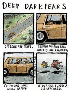 deep-dark-fears Fear Book, Deep Dark Fears, Run To The Hills, Long Car Trips, Car Travel, Savannah Chat, Hero, Shit Happens, Comics