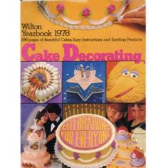 1978 Wilton Yearbook of Cake Decorating.