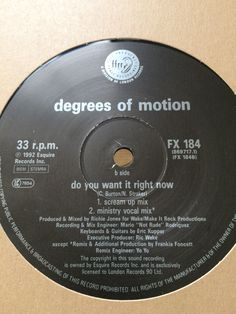 Degrees Of Motion - Do You Want It Right Now