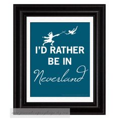 Rather Be In NEVERLAND, PETER PAN Art with Captain Hook, Tinkerbell Option, Childrens Decor, Childrens Wall Art, Library Decor,