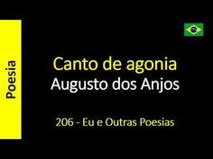 Augusto dos Anjos - 206 - Canto de agonia