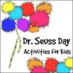 Dr Suess Activities for Kids  | Dr. Seuss Day is celebrated to promote the importance of reading and celebrate Dr. Seuss.