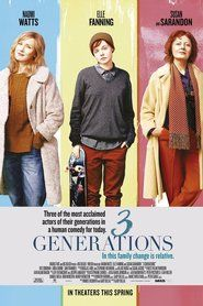 3 Generations 2015 Watch Online Free Stream
