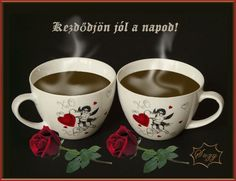 "Képtalálat a következőre: ""szép napot"" Good Morning Good Night, Coffee Love, About Me Blog, Humor, Mugs, Tableware, Google, Good Morning, Dinnerware"