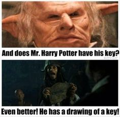 I can just imagine Captain Jack walking into Gringotts with Harry and Hagrid, and saying this!