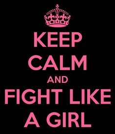 Basically, to fight like a girl means to fight without honor, or go all out for the sake of protecting yourself and the ones you care about.
