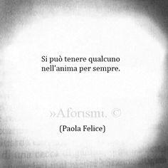Si può tenere qualcuno nell'anima per sempre (P. Felice) #ChiardilunaMaterassi