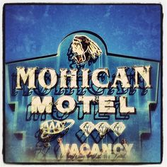 Mohican Motel neon sign - Lake George, NY