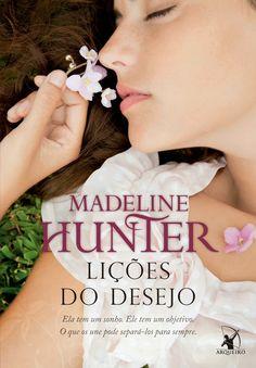 Lições do Desejo - Lessons of Desire – Madeline Hunter – #Resenha | O Blog da Mari
