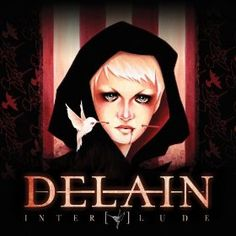 This is the 2013 Album Cover of Delain from the album Interlude