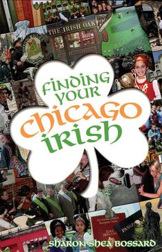 Finding Your Chicago Irish: A guide for everything Irish in Chicago #StPatricksDay