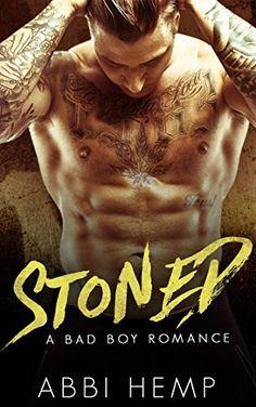 Stoned: Bad Boy Romance (Alpha Male Standalone Series Book by [Hemp, Abbi] Good Books, My Books, Books To Read, Love Book, Book 1, Free Kindle Books, Free Ebooks, Ebook Cover, Alpha Male