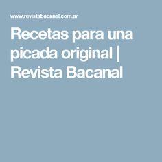 Recetas para una picada original   Revista Bacanal