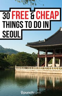 Seoul has so many things to do and best of all, most of it is free or very cheap! It's Seoul-good! #free #cheap #seoul #korea