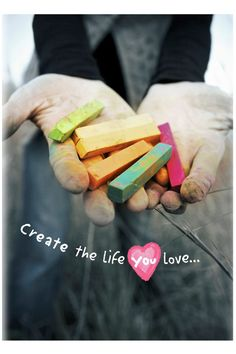 Create-the-Life-You-Love-copy