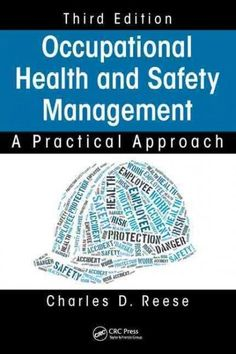 Reflecting changes in the current health and safety landscape, Occupational Health and Safety Management: A Practical Approach, Third Edition includes examples and tools to facilitate development and